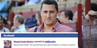 El periodista Manuel Jesús Montes, ligado a la organización de la 'Feria de la tapa, el toro y el caballo', y el comentario que insertó en el Facebook de HUELVA TAURINA.